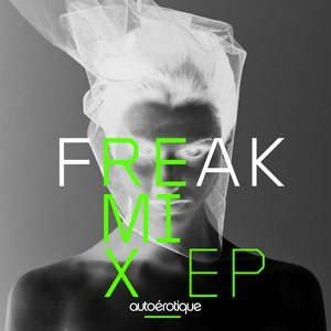 Image for 'Freak Remix EP'