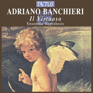 Image for 'Banchieri: Il Virtuoso'