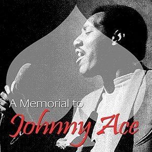 Image for 'A Memorial To Johnny Ace'