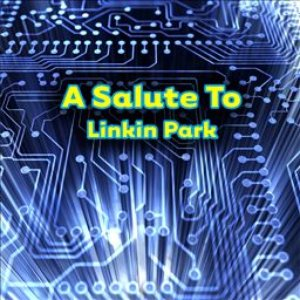 Image for 'A Salute To Linkin Park'