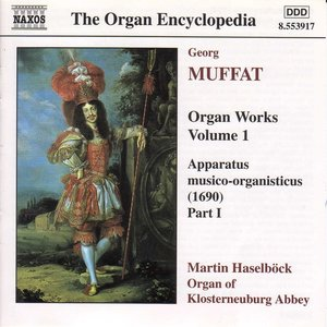 Immagine per 'Muffat: Organ Works, Vol. 1'
