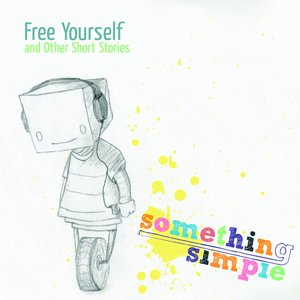 Image for 'Free Yourself & Other Short Stories'