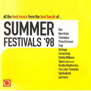 Image for 'Q: All the Best Music From the Best Bands Of… Summer Festivals '98'