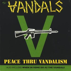 Image for 'Peace Thru Vandalism / When in Rome Do as the Vandals'