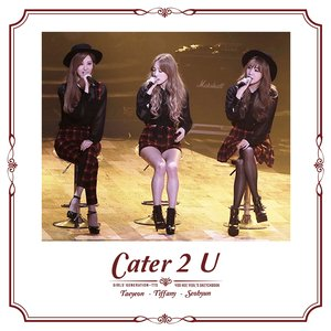 Image for 'Cater 2 U'