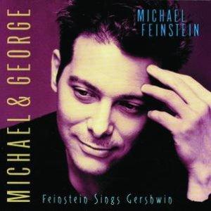 Image for 'Michael & George: Feinstein Sings Gershwin'