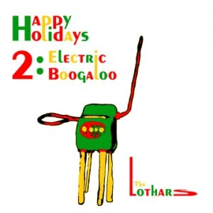Immagine per 'Happy Holidays 2: Electric Boogaloo'