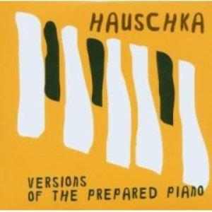 Bild för 'Versions Of The Prepared Piano'