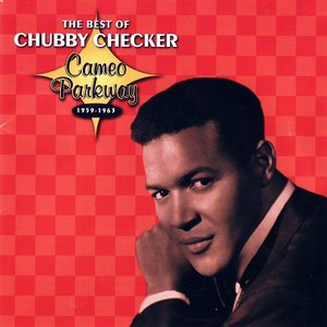 Image for 'The Best Of Chubby Checker'