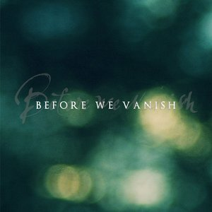 Image for 'Before We Vanish'