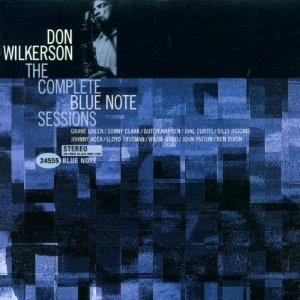 """""""Don Wilkerson - The Complete Blue Note Sessions""""的封面"""