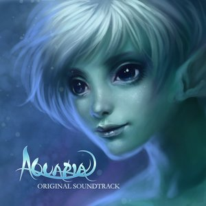 Bild für 'Aquaria: Original Soundtrack'