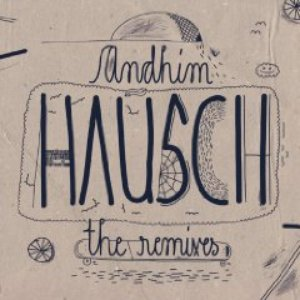 Image for 'Hausch (The Remixes)'