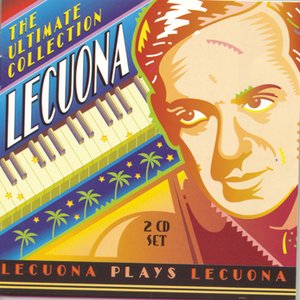 Image for 'Lecuona - The Ultimate Collection'