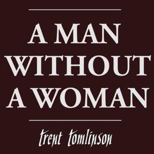 Imagem de 'A Man Without A Woman'
