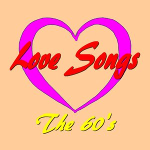 Image for 'Love Songs : The 60's (20 Songs)'