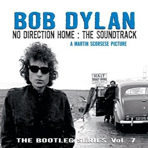 Image for 'No Direction Home: The Bootleg Series Volume 7 (The Soundtrack)'