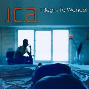 """""""I Begin To Wonder - Mathias Schaffhäuser-Remix""""的封面"""