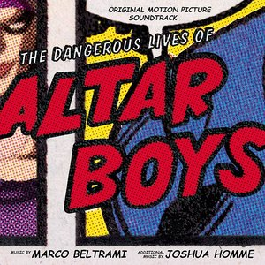 Imagen de 'The Dangerous Lives of Altar Boys'