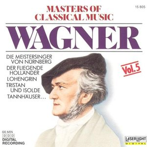 Image for 'Masters Of Classical Music (Richard Wagner)'