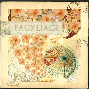 Image for 'Fauxliage'