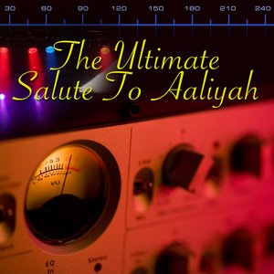 Image for 'The Ultimate Salute To Aaliyah'