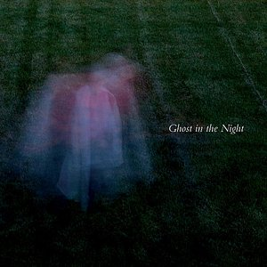 Image for 'Ghost in the Night'