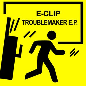Image for 'Troublemaker E.P.'