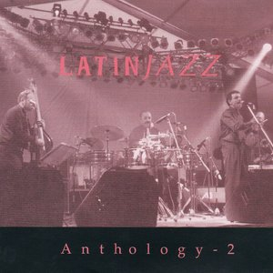 Image for 'Anthology 2 (Latin Jazz)'