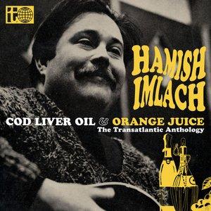 Image for 'Cod Liver Oil and Orange Juice - The Transatlantic Anthology'