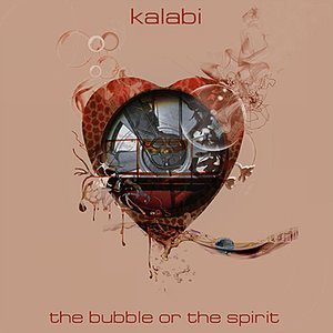 Image for 'The Bubble or the Spirit'