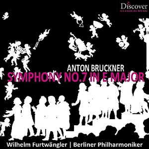 Image for 'Bruckner: Symphony No. 7 in E Major'