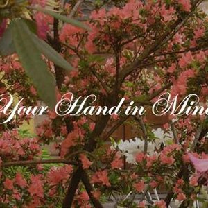 Image for 'Your Hand In Mine'