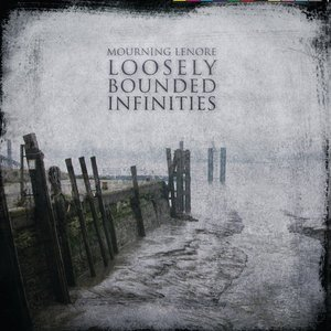 Image for 'Loosely Bounded Infinities'