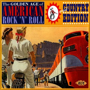 Bild für 'The Golden Age of American Rock 'n' Roll: Special Country Edition'