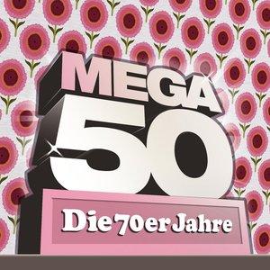 Image for 'Mega 50 - Die 70er Jahre'