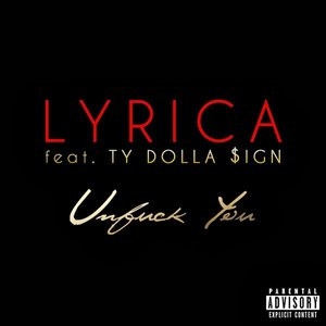 """Unf*ck You (feat. Ty Dolla $ign) - Single""的封面"