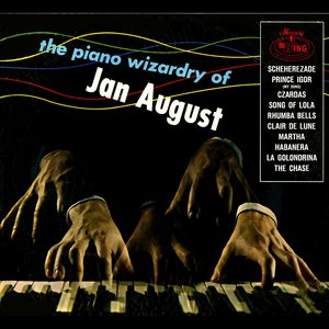 Image for 'The Piano Wizardry Of Jan August'