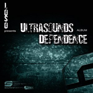 Image for 'Ultrasounds Dependence'