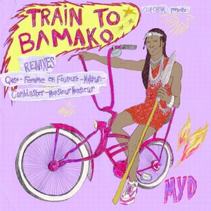 Image for 'Train to Bamako Remixes'