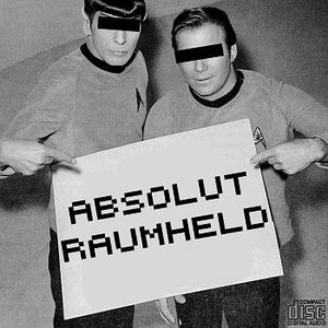 Image for 'ABSOLUT RAUMHELD (2012 Pre-Listening)'