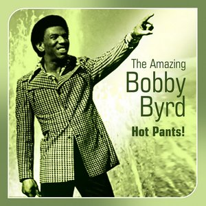 Imagen de 'Hot Pants! (The Amazing Bobby Byrd)'