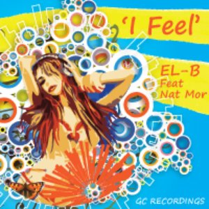 "Image for 'GC RECORDINGS EL-B "" I FEEL"" FEAT NATMOR'"