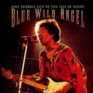 Bild für 'Blue Wild Angel: Jimi Hendrix Live At The Isle Of Wight'