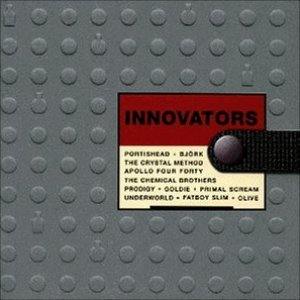 Image pour 'Innovators: From Trip Hop to Big Beat - An Exciting Journey Into Sound (disc 1)'