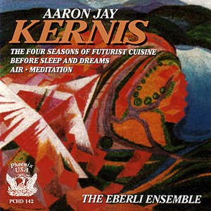 Immagine per 'Chamber Music of Aaron Jay Kernis'
