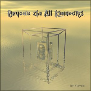 Image for 'Beyond The All Kingdoms'