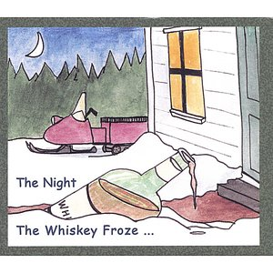 Image for 'The Night the Whiskey Froze'