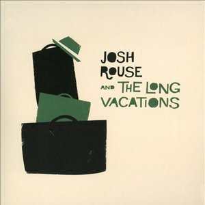 Image for 'Josh Rouse and The Long Vacations'