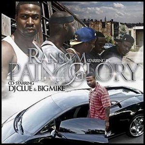 Image for 'Pain and Glory (Co-Starring DJ Clue and Big Mike)'